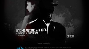 Looking for Mr. Big Idea